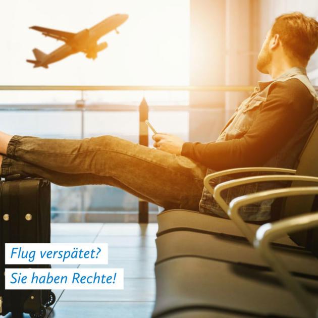 Flugverspätung Entschädigung & Rechte